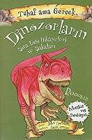Dinozorlarin Sira Disi Hikayeleri ve Sakalari - Tuhaf Ama Gercek