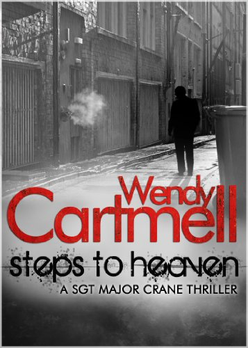 Steps to Heaven (Sgt Major Crane Crime Thrillers Book 1) (English Edition)