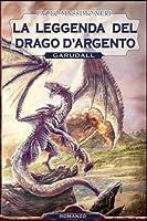 La Leggenda Del Drago D'argento: Garudall