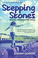 Stepping Stones: Taking Towards the Goal