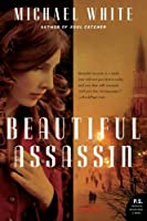 Beautiful Assassin: A Novel (P.S.)