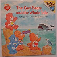 THE CARE BEARS AND THE WHALE T (Picturebacks)