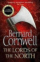 The Lords of the North. Bernard Cornwell (The Last Kingdom Series) by Bernard Cornwell(2007-02-05)