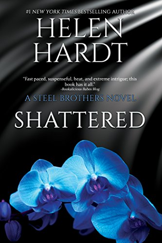 Shattered (The Steel Brothers Saga Book 7) (English Edition)