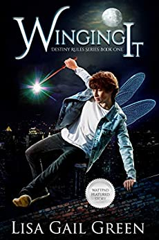 Winging It (Destiny Rules Series Book 1) by [Green, Lisa Gail]
