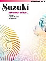 Soprano Recorder: Recorder Part (Suzuki Recorder School)