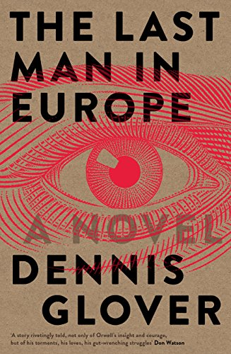 The last man in europe a novel ebook dennis glover amazon the last man in europe a novel by glover dennis fandeluxe Ebook collections