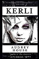 Kerli Adult Activity Coloring Book (Kerli Adult Activity Coloring Books)