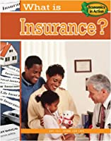 What Is Insurance? (Economics in Action)