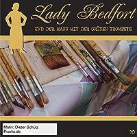 Lady Bedfort 70. Der Mann mit der gruenen Trompete