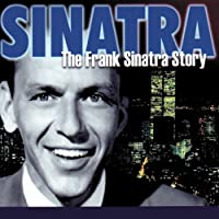 Frank Sinatra Story, the