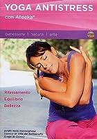 Yoga Antistress Con Ateeka (Dvd+Booklet) [Italian Edition]