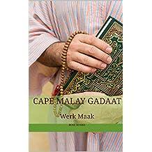 Cape Malay Gadaat: Werk Maak (Arabic Edition)
