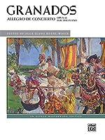 Allegro De Concierto Opus 46: For the Piano (Alfred Masterwork Edition)