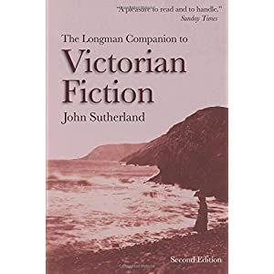 The Longman Companion to Victorian Fiction