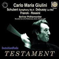 Schubert: Symphony No. 4 / Debussy: La Mer / Franck / Rossini (2010-04-13)