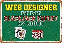 白い桜雑貨屋 おしゃれ 雑貨 通販 ブリキ Web Designer by Day, Blackjack Expert by Night レトロなスタイル アンティーク 看板 アメリカン ガレージ 壁の装飾装飾芸術 20x30cm