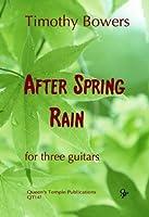 Timothy Bowers: After Spring Rain / ティモシー・バウアーズ: アフター・スプリング・レインギター 楽譜