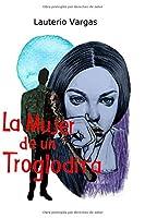 La Mujer de un Troglodita