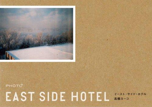 イースト・サイド・ホテル (Photo+)の詳細を見る