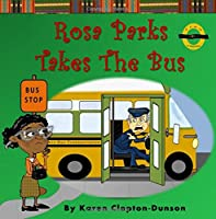 Rosa Parks Takes the Bus (Fun History Books)