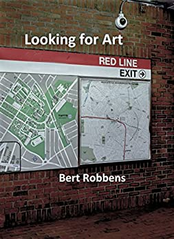 Looking for Art (Joe Polito - Somerville Book 1) by [Robbens, Bert]