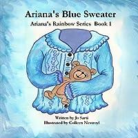Ariana's Blue Sweater (Ariana's Rainbow)