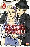 炎人UNDER WORLD 6 (ボニータコミックス)