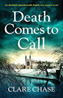 Death Comes to Call: An absolutely unputdownable English cozy mystery novel (A Tara Thorpe Mystery)
