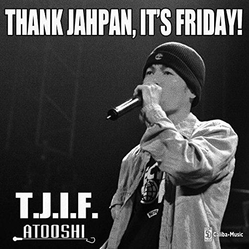 T.J.I.F.