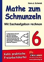 Mathe zum Schmunzeln - Sachaufgaben / 6. Schuljahr: Kohls praktische Freiarbeitskartei. Kopiervorlagen