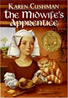 The Midwife's Apprentice (Trophy Newbery)