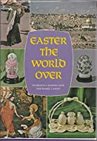 Easter the World Over