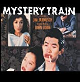 Mystery Train by John Lurie