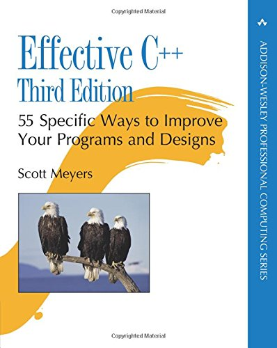 Effective C++: 55 Specific Ways to Improve Your Programs and Designs (Addison-Wesley Professional Computing Series)の詳細を見る