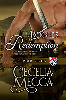 The Rogue's Redemption (Border Series Book 8) by [Mecca, Cecelia]