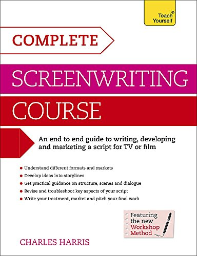 Download Complete Screenwriting Course (Teach Yourself) 1471801764