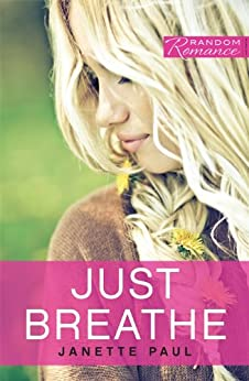 Just Breathe (Random Romance Book 1) by [Paul, Janette]
