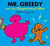 Mr. Greedy and the Gingerbread Man (Mr. Men Glitter Storybook)