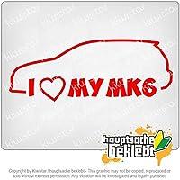 私は私のMK6が大好き I Love my MK6 20cm x 8cm 15色 - ネオン+クロム! ステッカービニールオートバイ