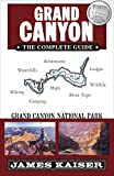 Grand Canyon: The Complete Guide: Grand Canyon N