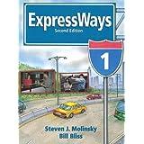EXPRESSWAYS (2E) 1 : SB (US) (Expressways Student Course)