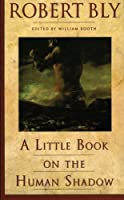 A Little Book on the Human Shadow【洋書】 [並行輸入品]