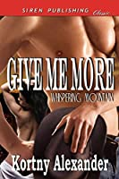 Give Me More (Whispering Mountain)