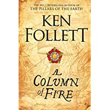 A Column of Fire (Kingsbridge Book 3)