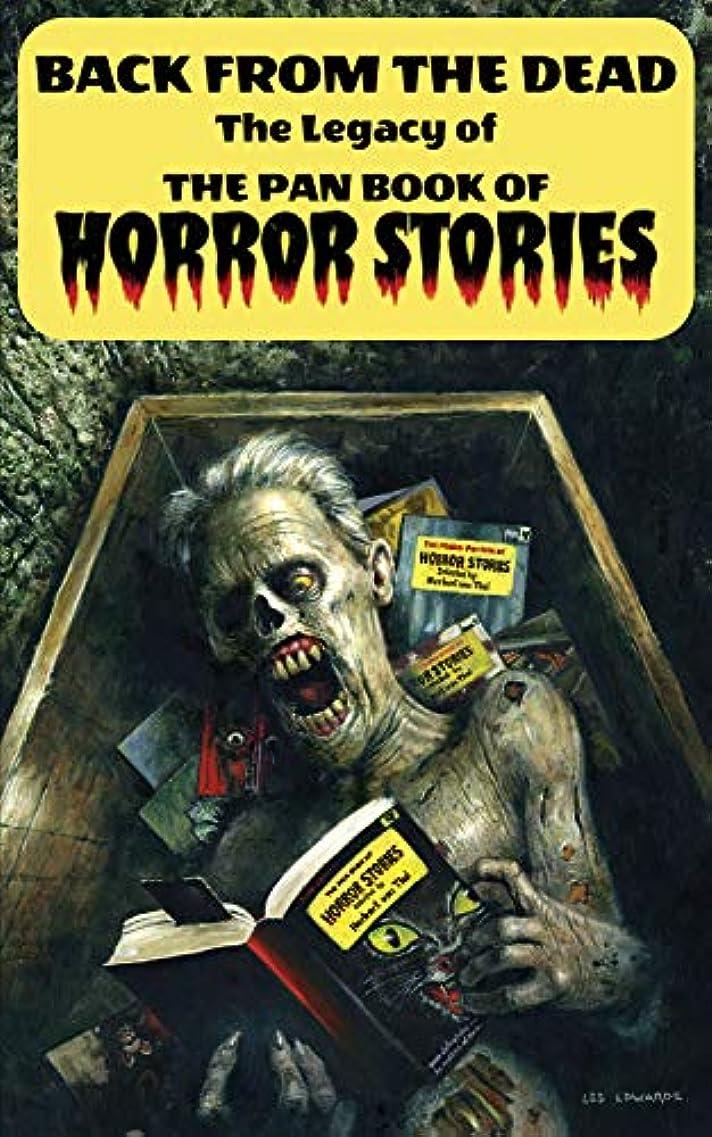 株式影響疑いBack from the Dead: The Legacy of the Pan Book of Horror Stories (English Edition)