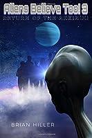 Return of the Akkinuu (Aliens Believe Too!)