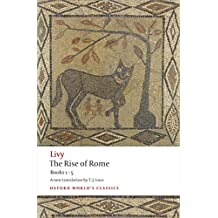 The Rise of Rome: Books One to Five: Bks. 1-5