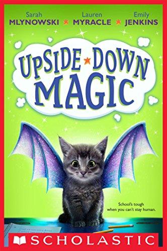 Upside-Down Magic (Upside-Down Magic #1) (English Edition)