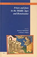 Friars and Jews in the Middle Ages and Renaissance (The Medieval Franciscans, V. 2)